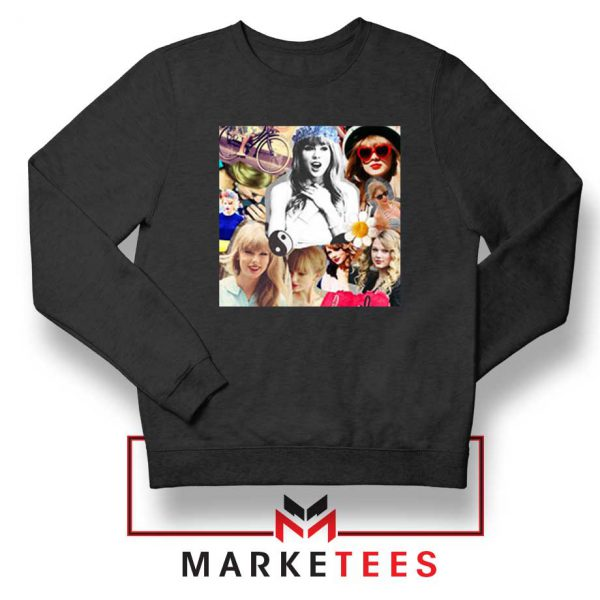 Taylor Swift Collages Black Sweatshirt