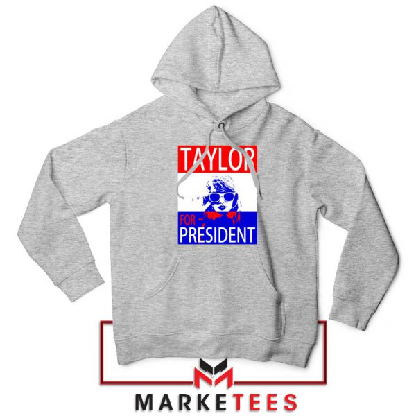 Taylor Swift For President Grey Hoodie