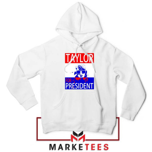 Taylor Swift For President Hoodie