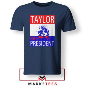 Taylor Swift For President Navy Tee Shirts