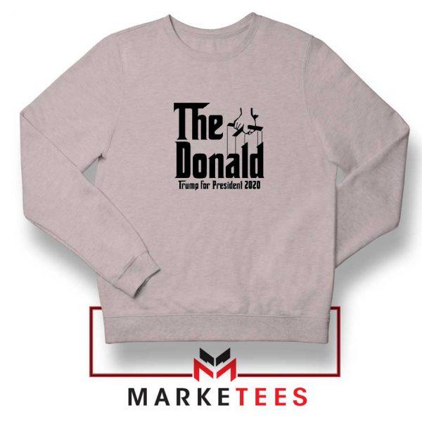 The Donald Trump Grey Sweatshirt