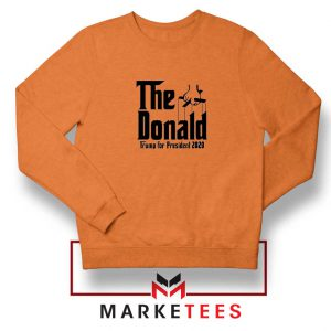 The Donald Trump Orange Sweatshirt