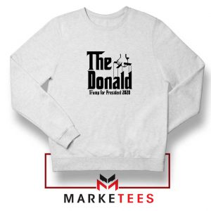The Donald Trump Sweatshirt