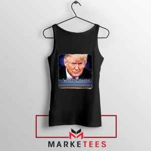 The Wall Is Coming Black Tank Top