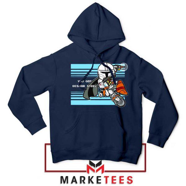 You Got Beskar Steel Starwars Navy Blue Hoodie
