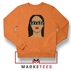 Best Savage Rihanna Orange Sweatshirt