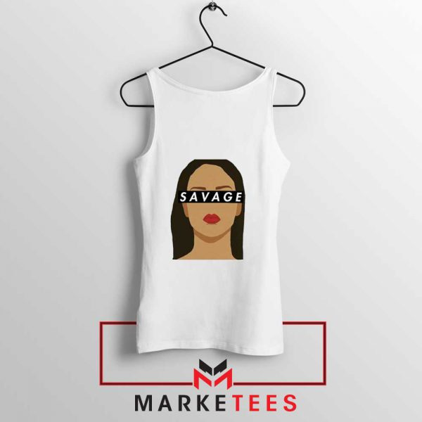 Best Savage Rihanna Tank Top