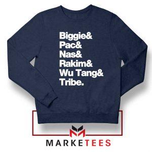 Biggie 2 Pac Nas Rakim Wu Tang Tribe Navy Blue Sweatshirt
