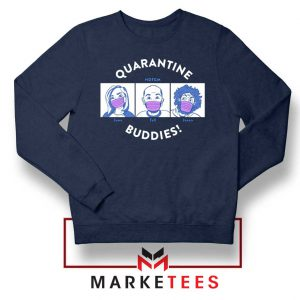 HDTGM Quarantine Navy Blue Sweatshirt