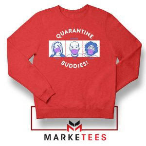 HDTGM Quarantine Red Sweatshirt
