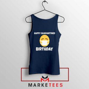 Happy Quarantined Birthday Navy Blue Tank Top
