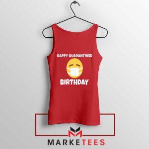 Happy Quarantined Birthday Red Tank Top