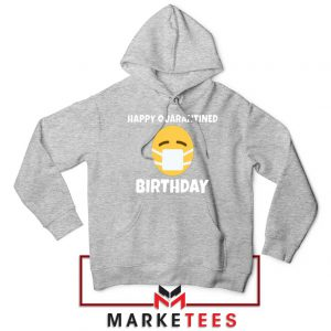 Happy Quarantined Birthday Sport Grey Hoodie