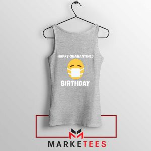 Happy Quarantined Birthday Sport Grey Tank Top