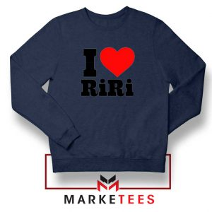 Quote I Love RiRi Navy Blue Sweater
