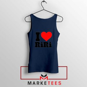 Quote I Love RiRi Navy Blue Tank Top