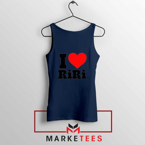 Quote I Love RiRi Navy Blue Tank Top
