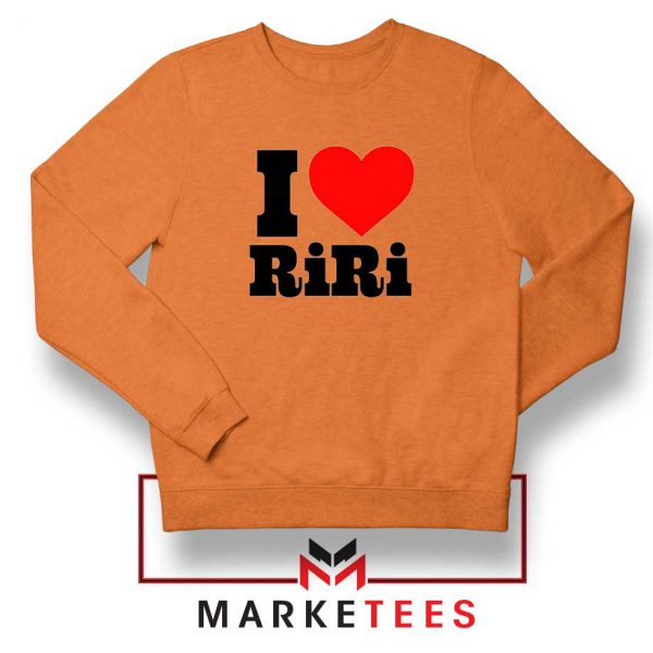 Quote I Love RiRi Orange Sweater