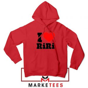 Quote I Love RiRi Red Hoodie