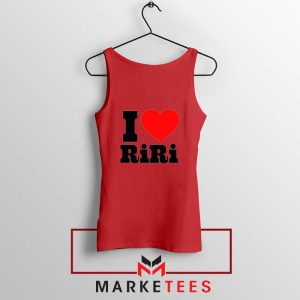 Quote I Love RiRi Red Tank Top