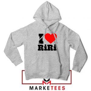Quote I Love RiRi Sport Grey Hoodie