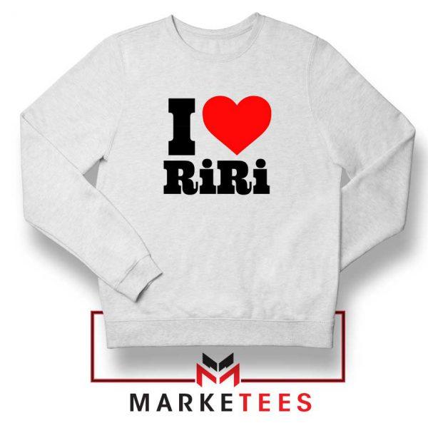 Quote I Love RiRi Sweater