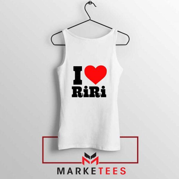 Quote I Love RiRi Tank Top
