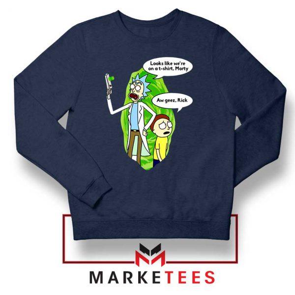 Rick And Morty Looks Like We're On A Phone Navy Blue Sweatshirt