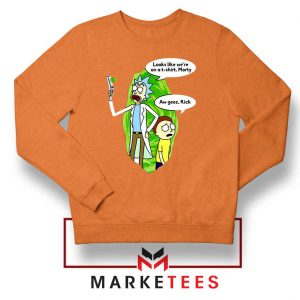 Rick And Morty Looks Like We're On A Phone Orange Sweatshirt