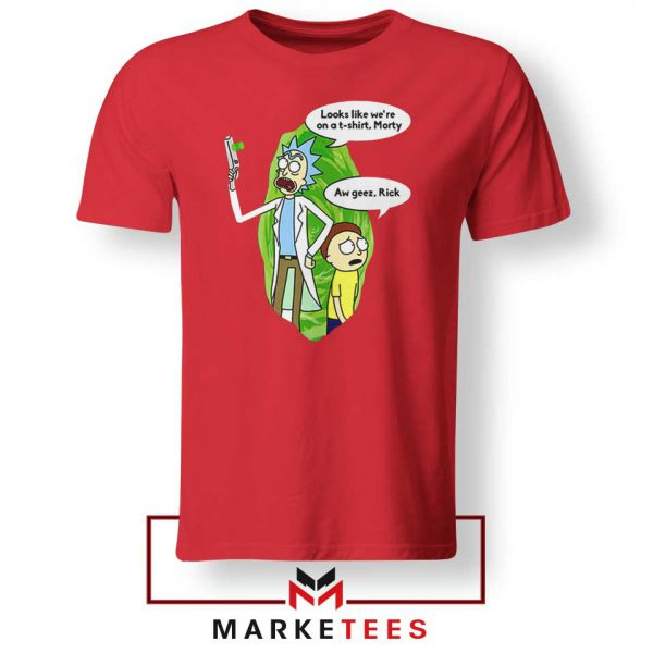 Rick And Morty Looks Like We're On A Phone Red Tshirt