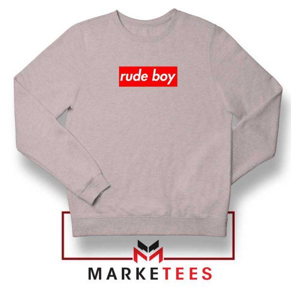Rude Boy Music Rihanna Sport Grey Sweatshirt