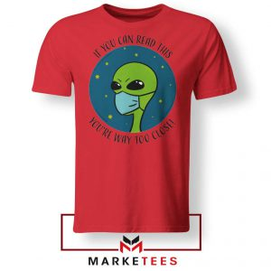 Social Distancing Alien Red Tshirt