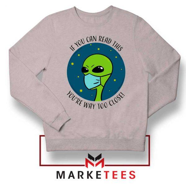 Social Distancing Alien Sport Grey Sweatshirt