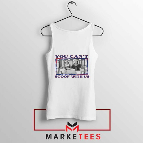 Stranger Things You Cant Scoop Tank Top