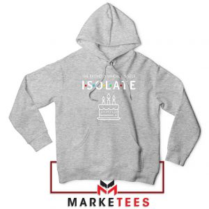 The Birthday Where We Self Isolate Sport Grey Hoodie