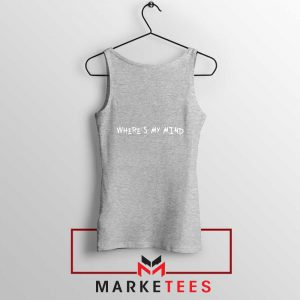 Where is My Mind Bellyache Sport Grey Tank Top