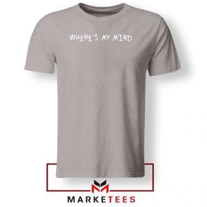 Where is My Mind Bellyache Sport Grey Tee Shirt