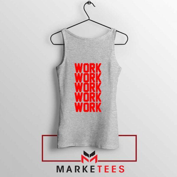 Work Work Rihanna Sport Grey Tank Top