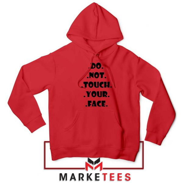 Do Not Touch Your Face Red Hoodie