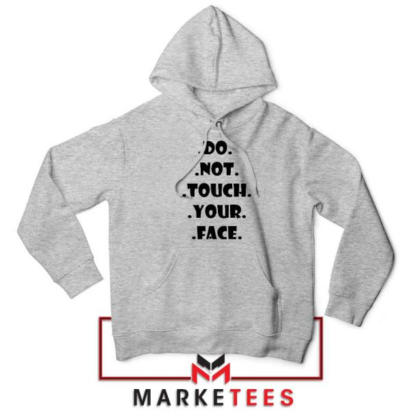 Do Not Touch Your Face Sport Grey Hoodie