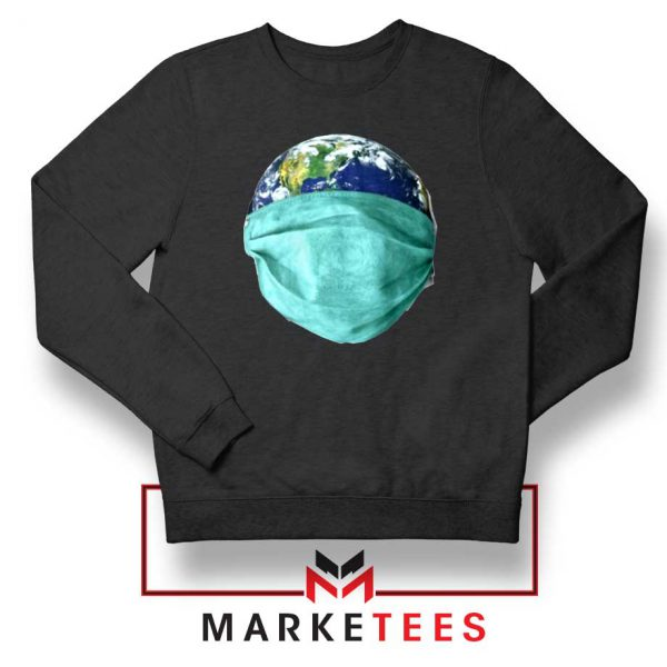 Earth Mask Coronavirus Black Sweatshirt