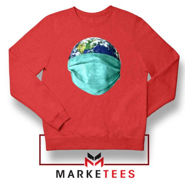 Earth Mask Coronavirus Red Sweatshirt