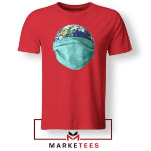 Earth Mask Coronavirus Red Tshirt