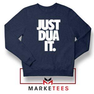 Just Dua It Nike Parody Navy Blue Sweatshirt