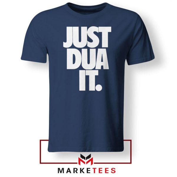 Just Dua It Nike Parody Navy Blue Tshirt