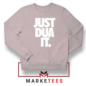 Just Dua It Nike Parody Sport Grey Sweatshirt