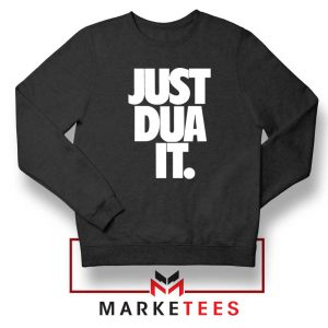 Just Dua It Nike Parody Sweatshirt
