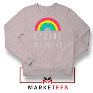 Social Distancing Rainbow Sport grey Sweatshirt