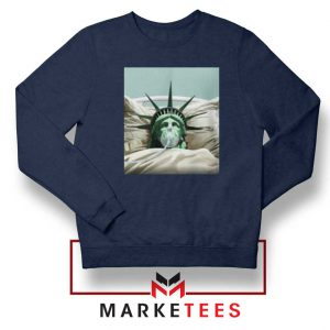 Statue Liberty Hurts Navy Blue Sweatshirt