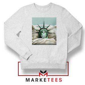 Statue Liberty Hurts White Sweatshirt